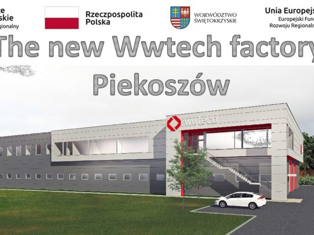 THE NEW WWTECH FACTORY PIEKOSZÓW